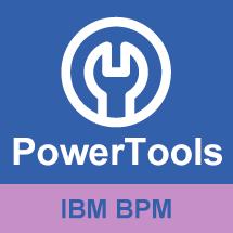 PowerTools for IBM BPM